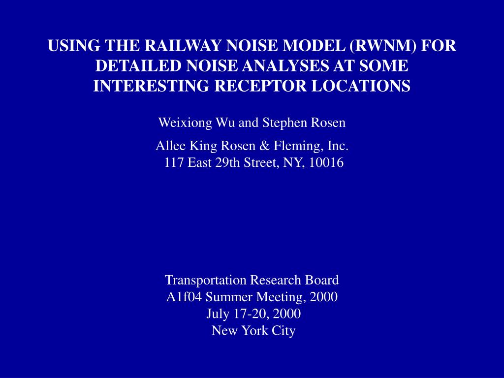 USING THE RAILWAY NOISE MODEL (RWNM) FOR DETAILED NOISE ANALYSES AT SOME INTERESTING RECEPTOR LOCATIONS
