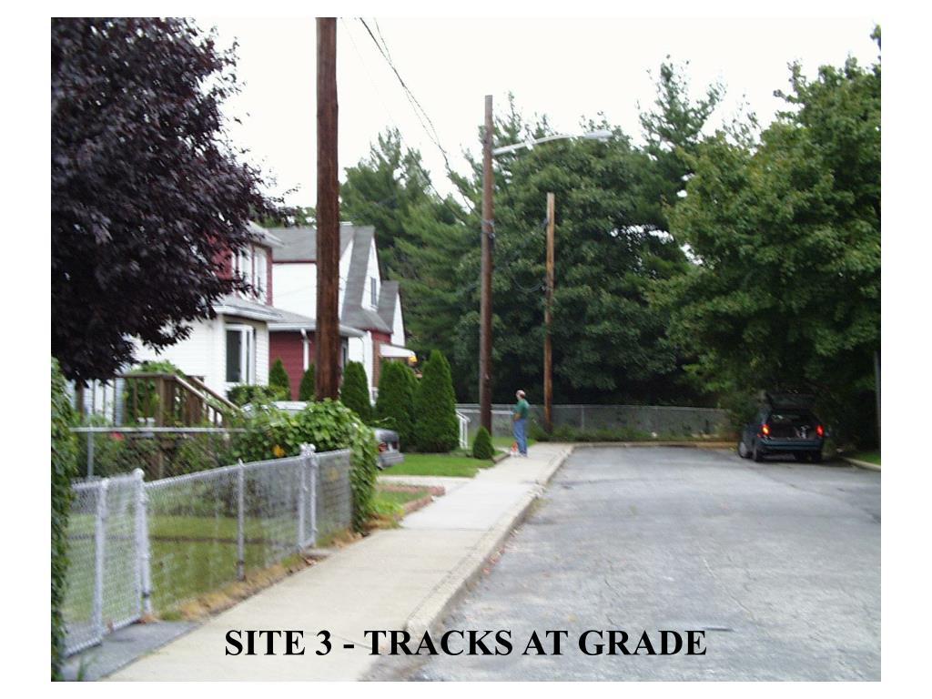 SITE 3 - TRACKS AT GRADE