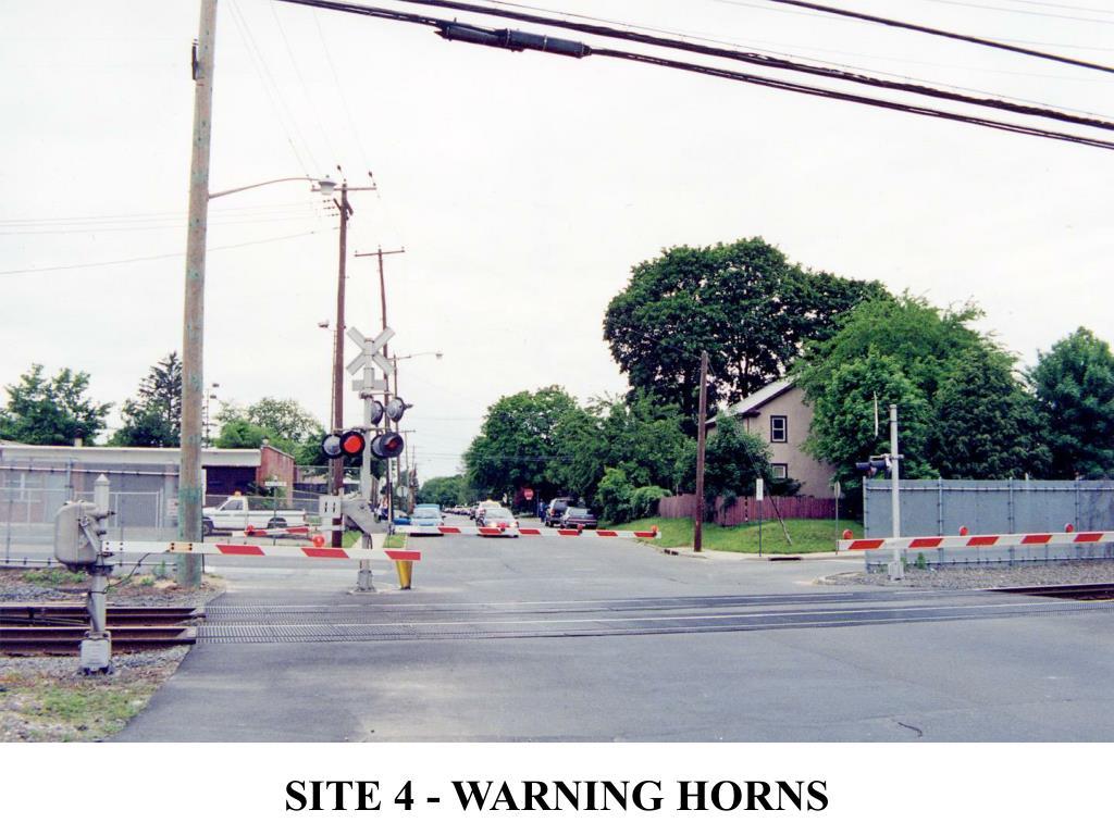 SITE 4 - WARNING HORNS