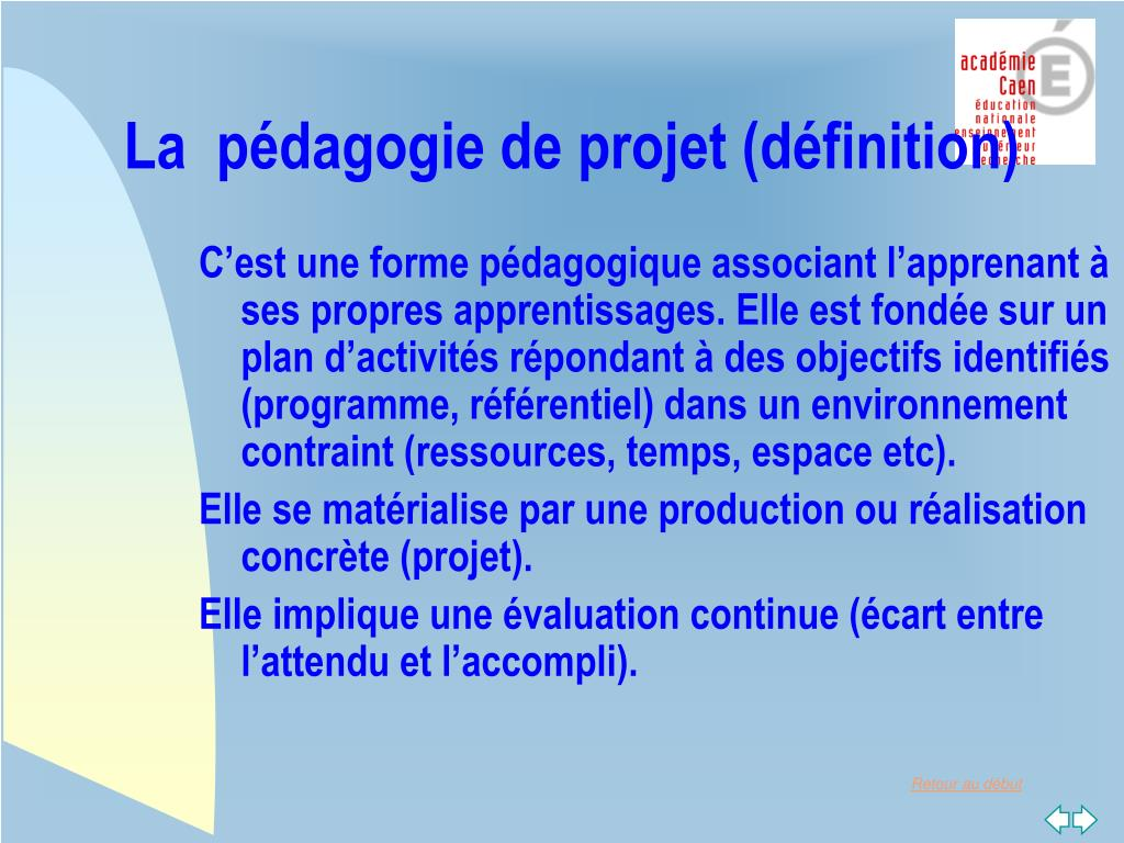La  pédagogie de projet (définition)