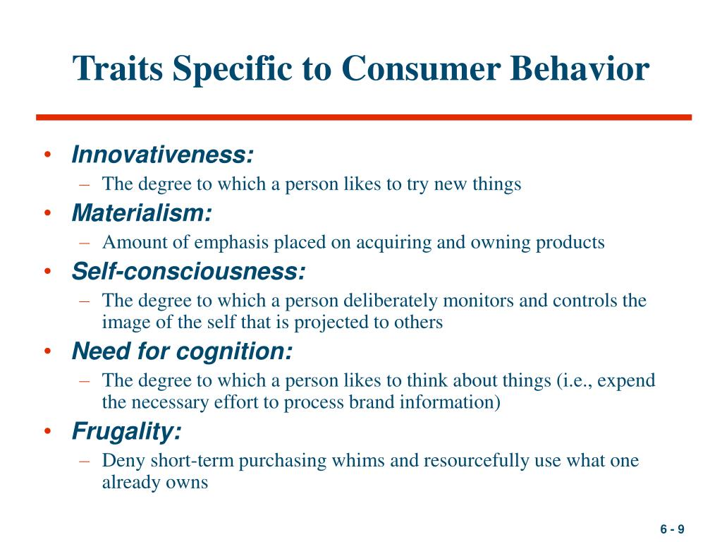 personality and consumer behavior Chapter 5 personality and consumer behavior commands respect, authority  america's favored color ibm holds the title to blue associated with club soda.