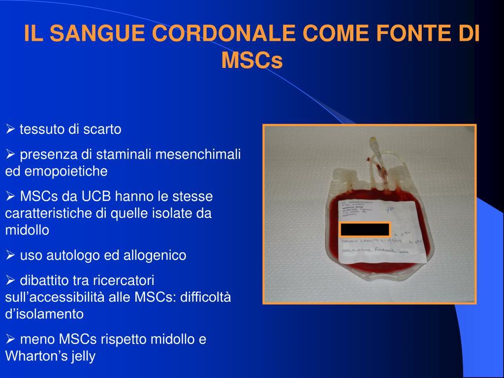IL SANGUE CORDONALE COME FONTE DI MSCs