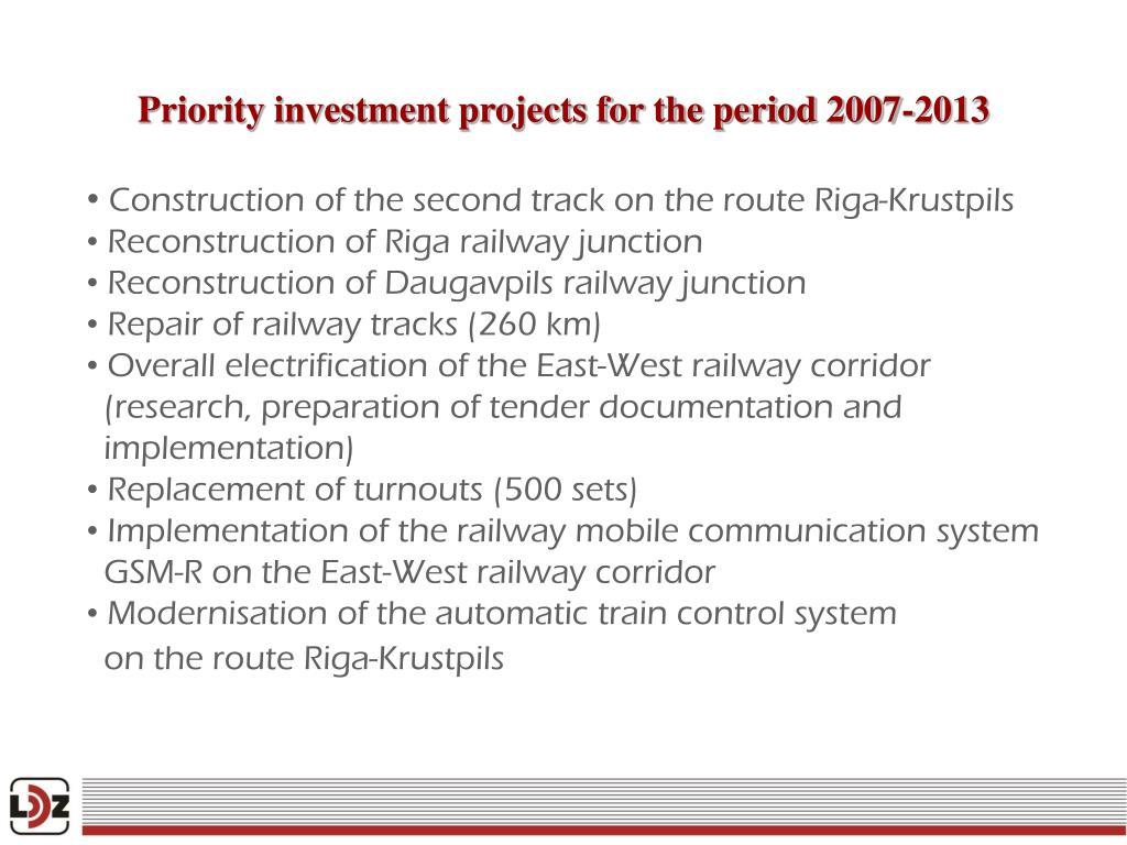 Priority investment projects for the period 2007-2013