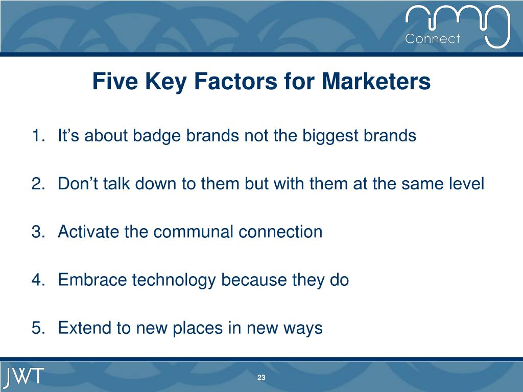 Five Key Factors for Marketers