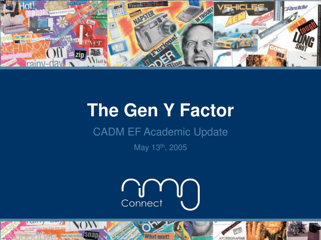 The Gen Y Factor