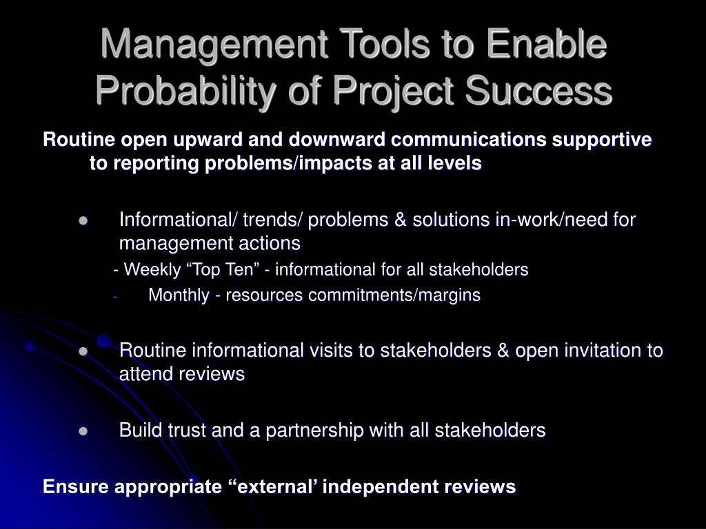 Management Tools to Enable Probability of Project Success
