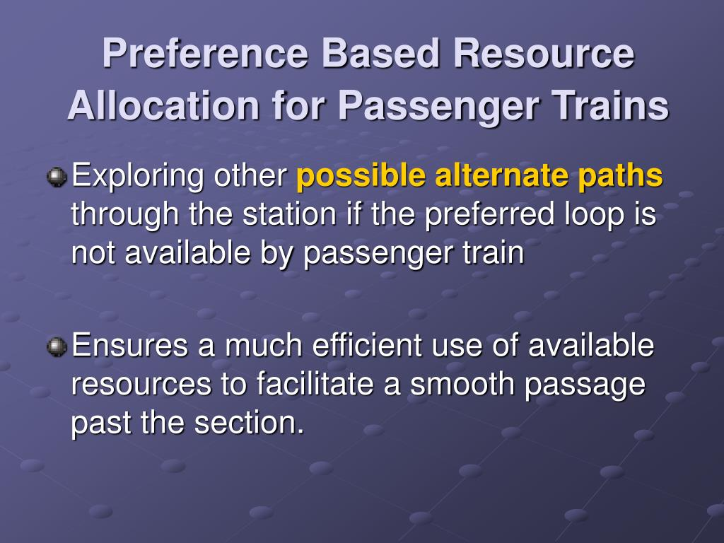 Preference Based Resource Allocation for Passenger Trains