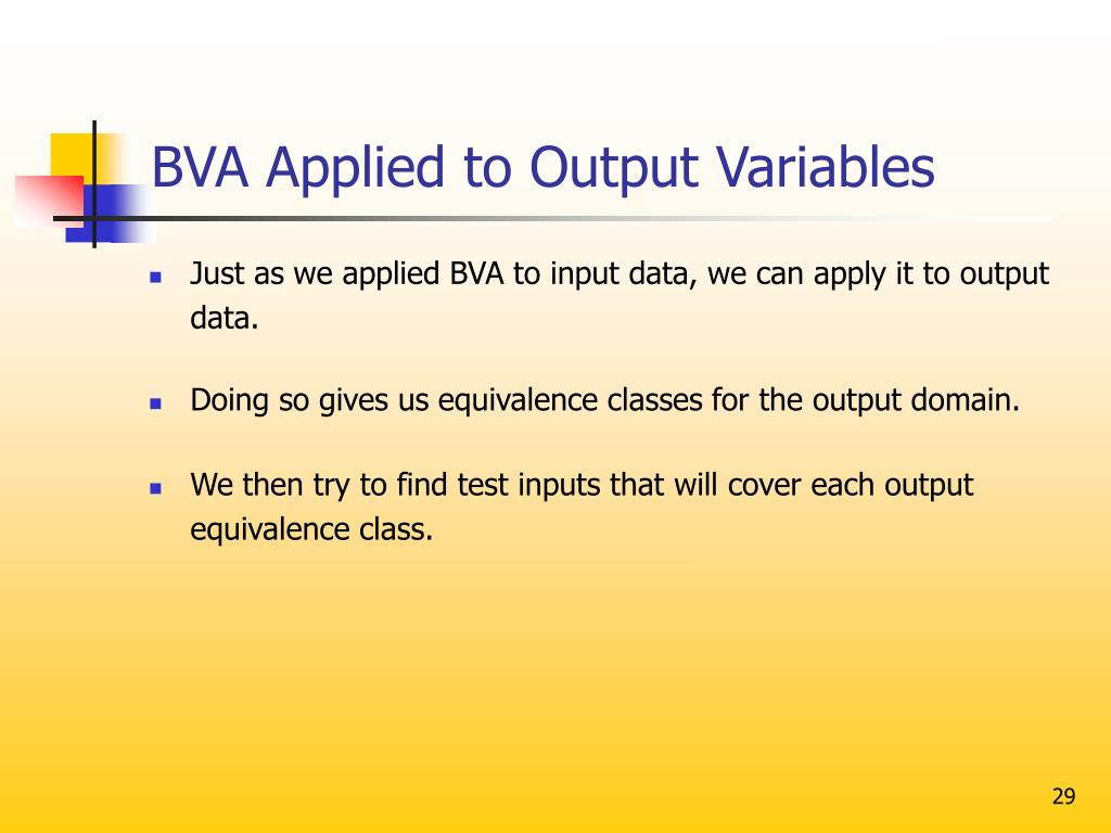 BVA Applied to Output Variables