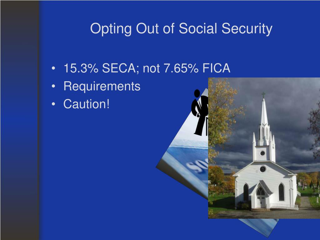 Opting Out of Social Security