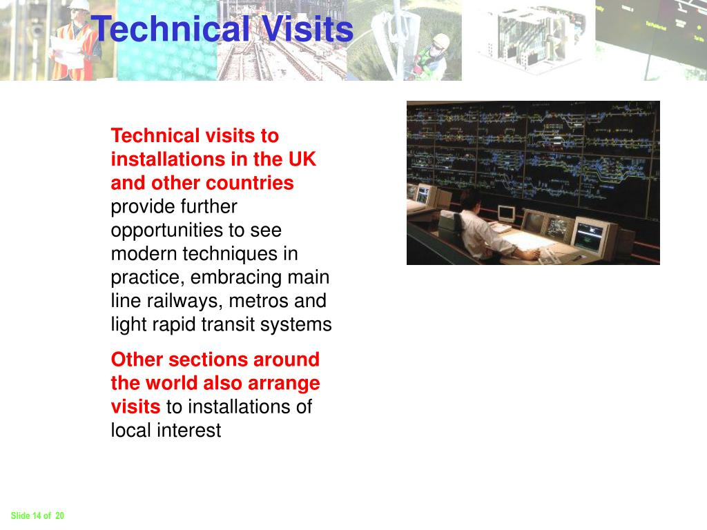 Technical Visits