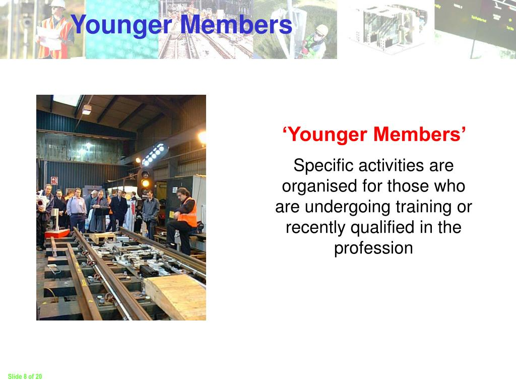 Younger Members