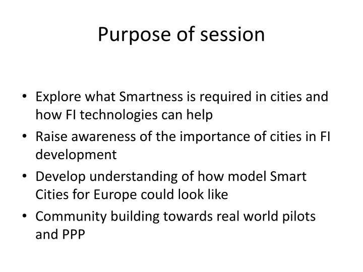 Purpose of session