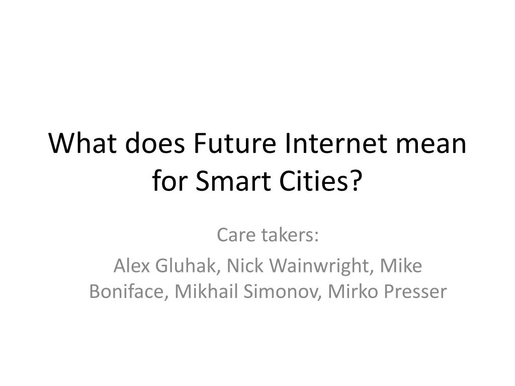 What does Future Internet mean for Smart Cities?