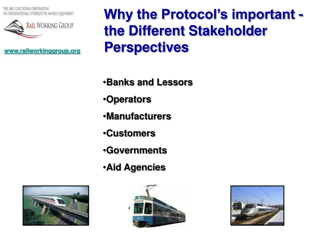 Why the Protocol's important - the Different Stakeholder Perspectives