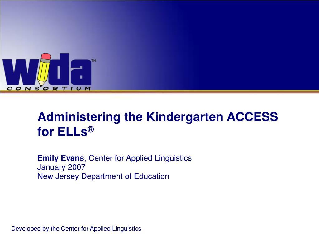 Administering the Kindergarten ACCESS