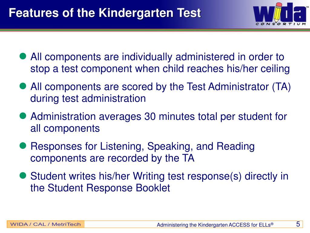 Features of the Kindergarten Test