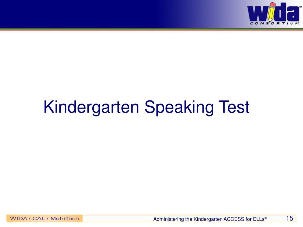 Kindergarten Speaking Test