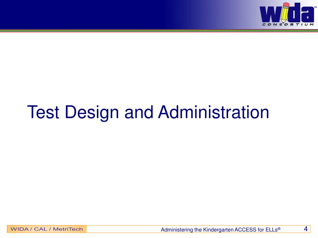 Test Design and Administration