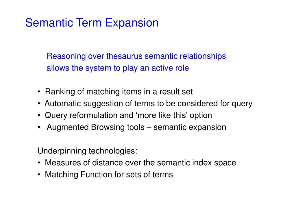 Semantic Term Expansion