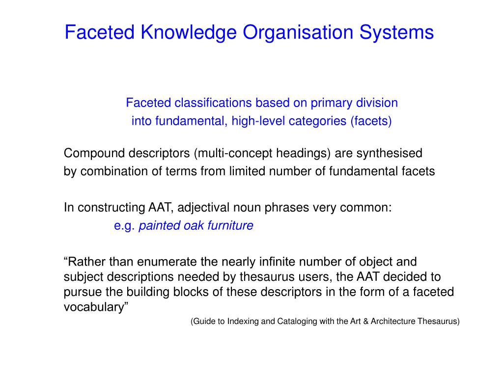 Faceted Knowledge Organisation Systems