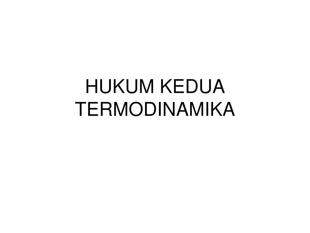 HUKUM KEDUA
