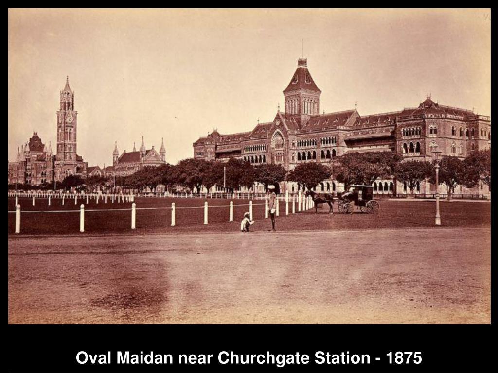 Oval Maidan near Churchgate Station - 1875