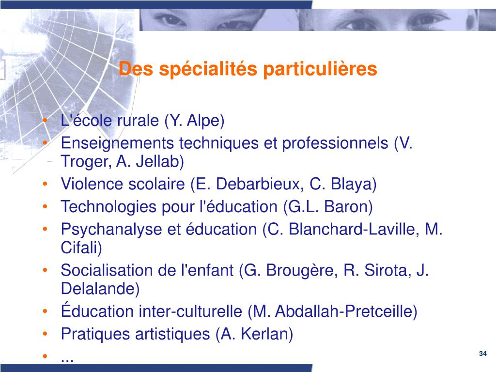Des spécialités particulières
