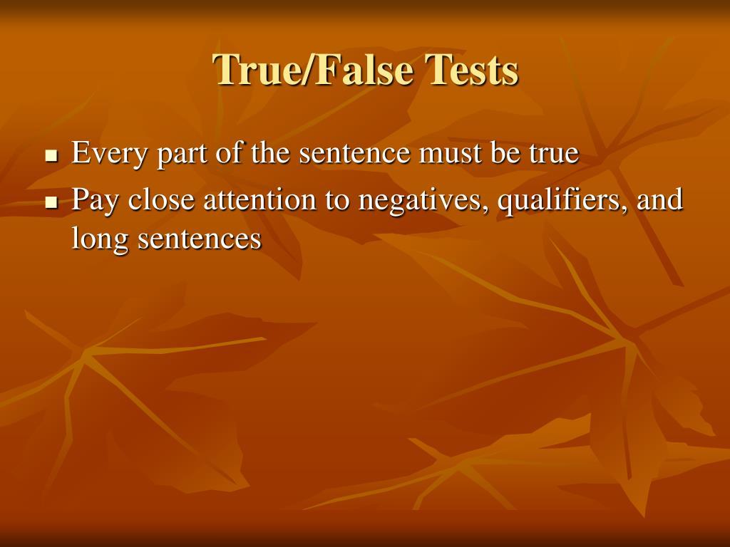 True/False Tests