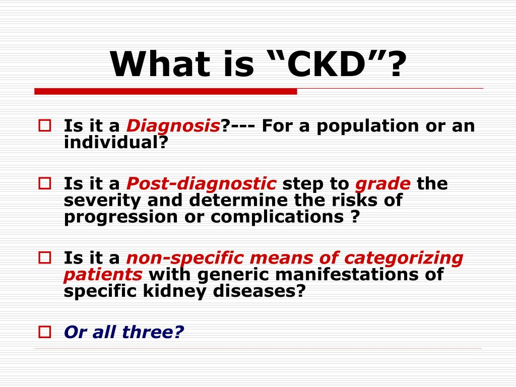 "What is ""CKD""?"