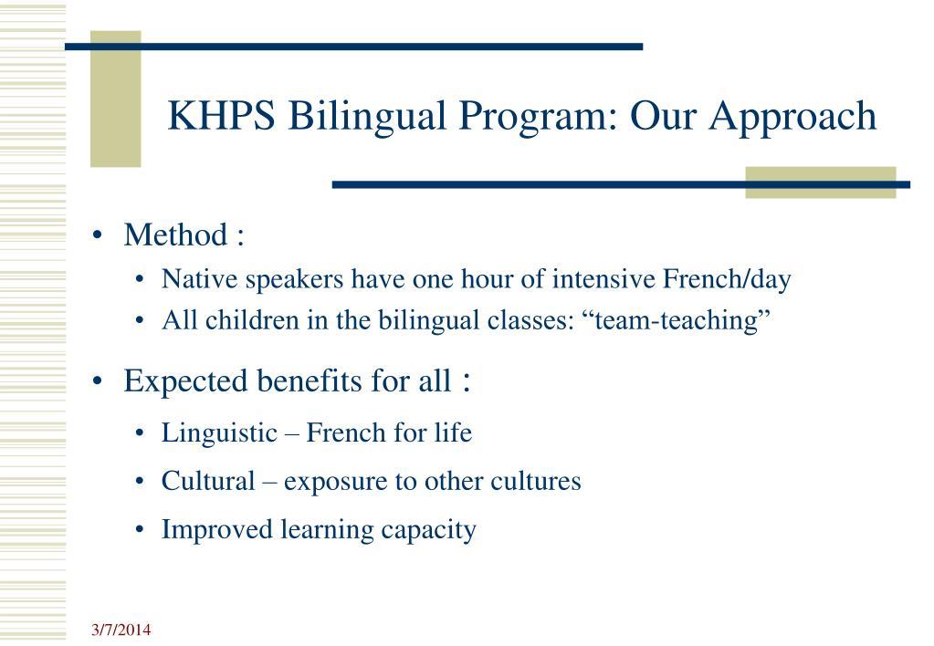 KHPS Bilingual Program: Our Approach