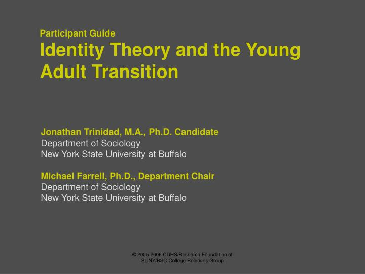 Identity theory and the young adult transition