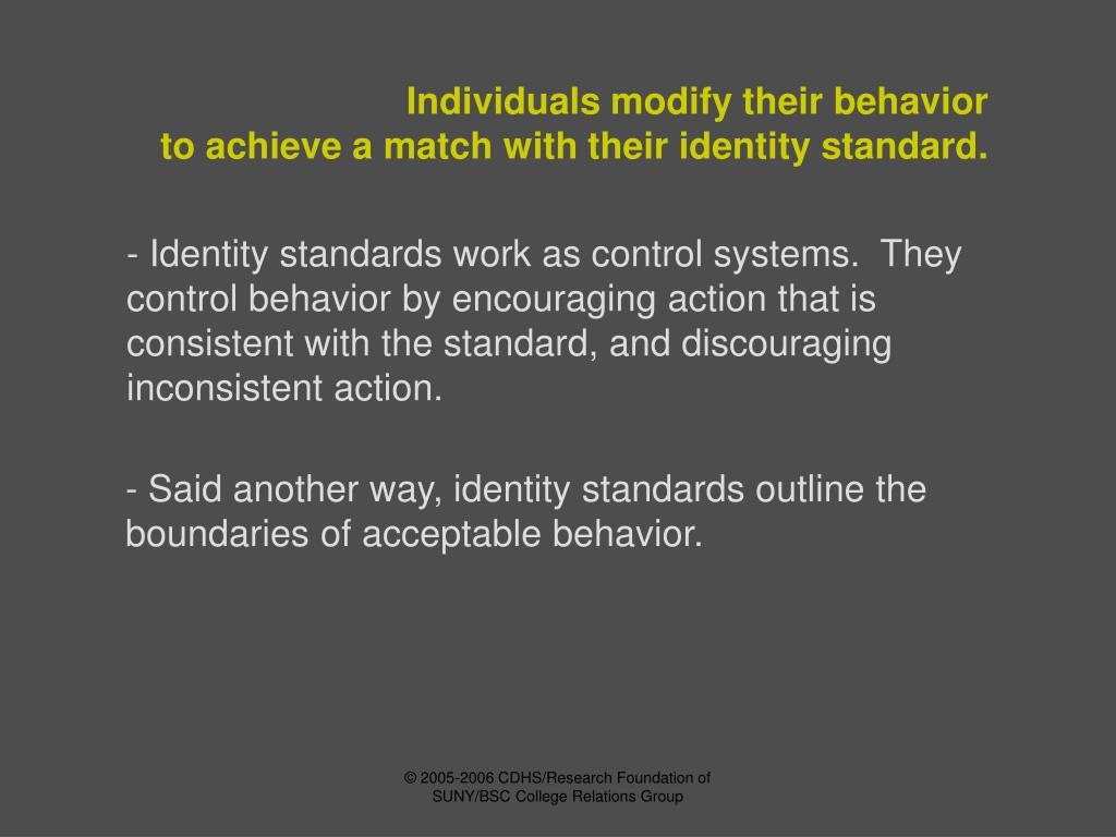 Individuals modify their behavior