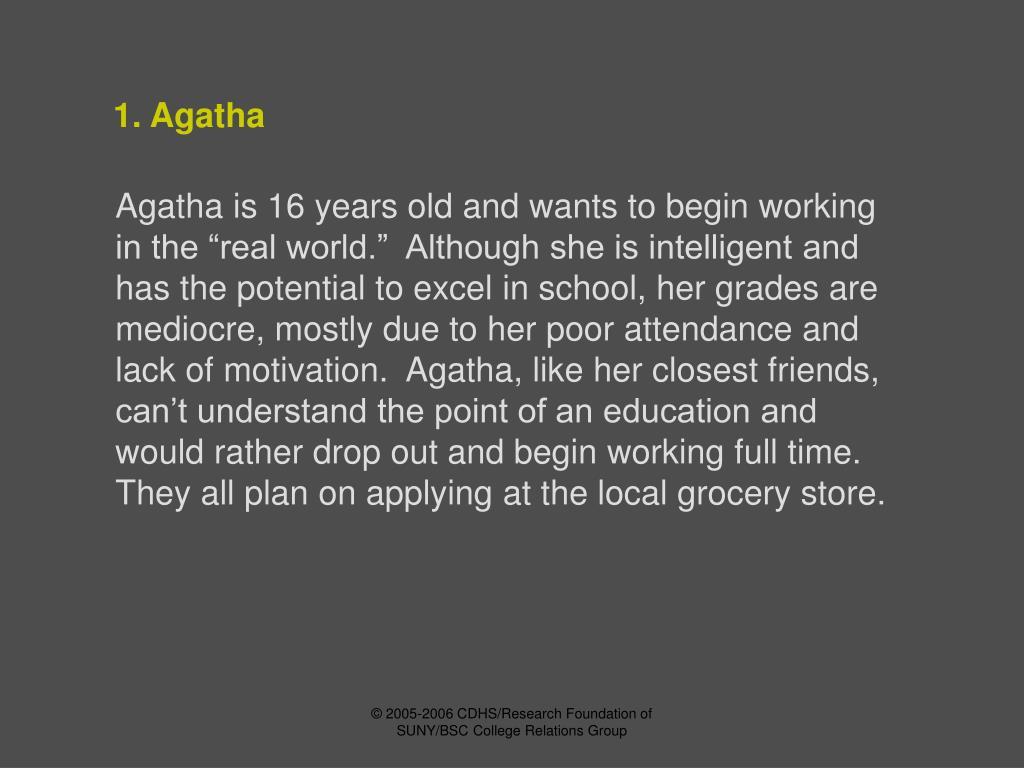 1. Agatha