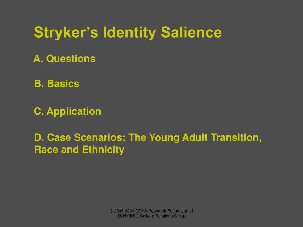 Stryker's Identity Salience
