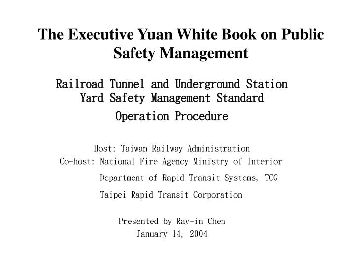 The executive yuan white book on public safety management