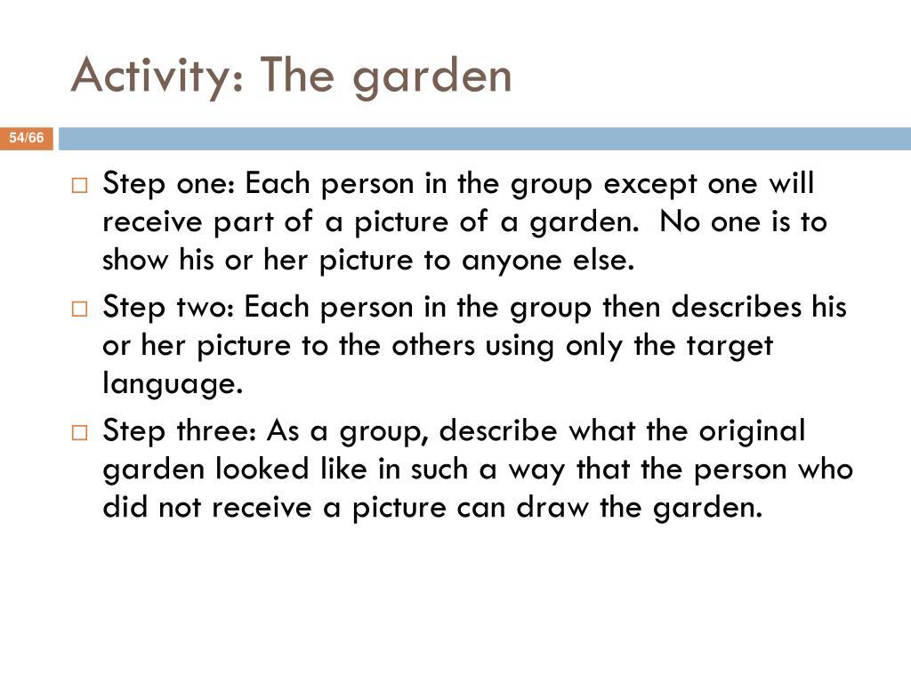 Activity: The garden