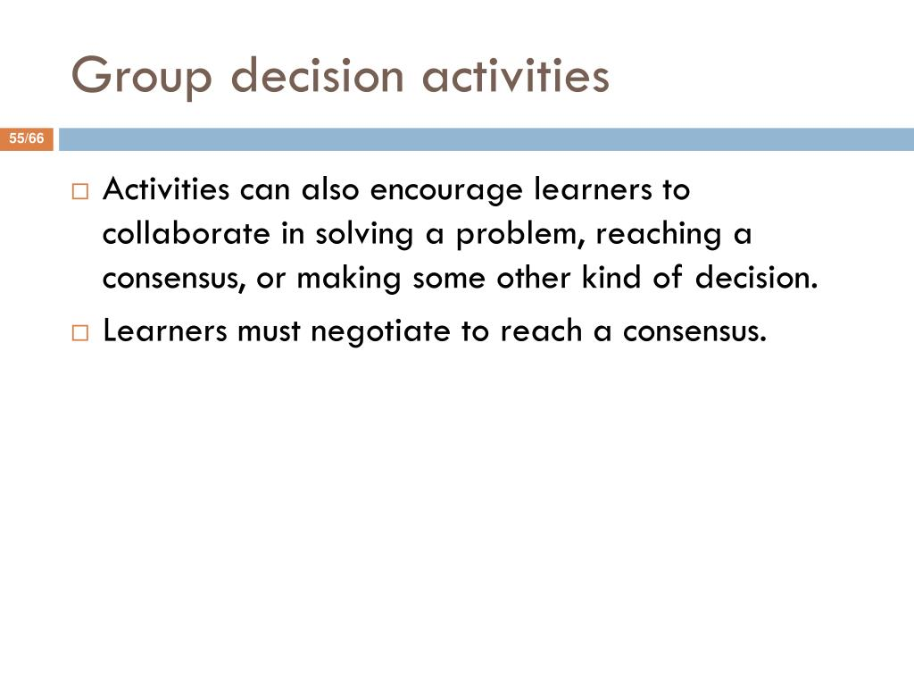 Group decision activities