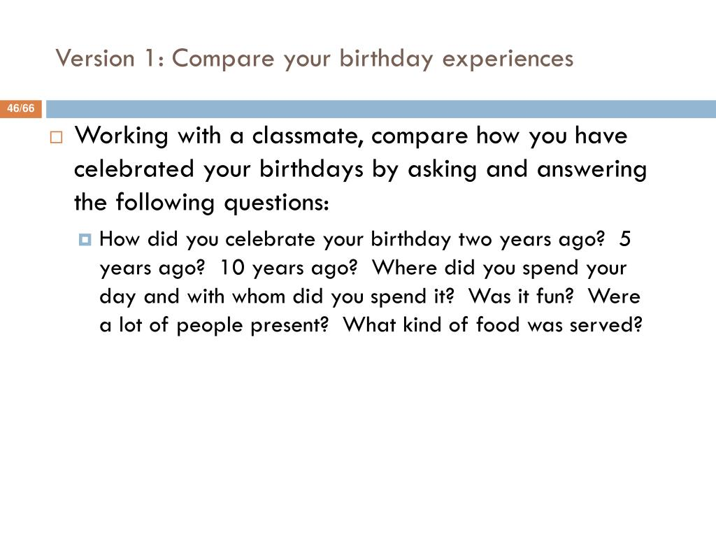Version 1: Compare your birthday experiences