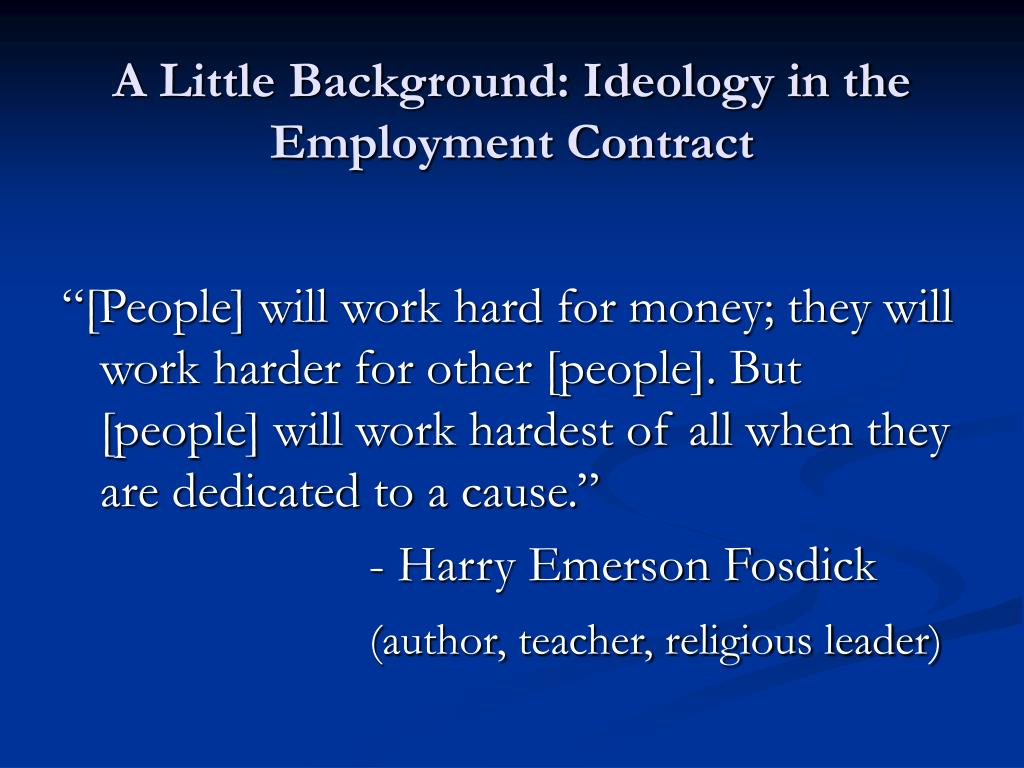A Little Background: Ideology in the Employment Contract