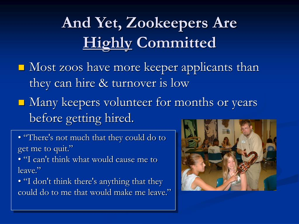 And Yet, Zookeepers Are