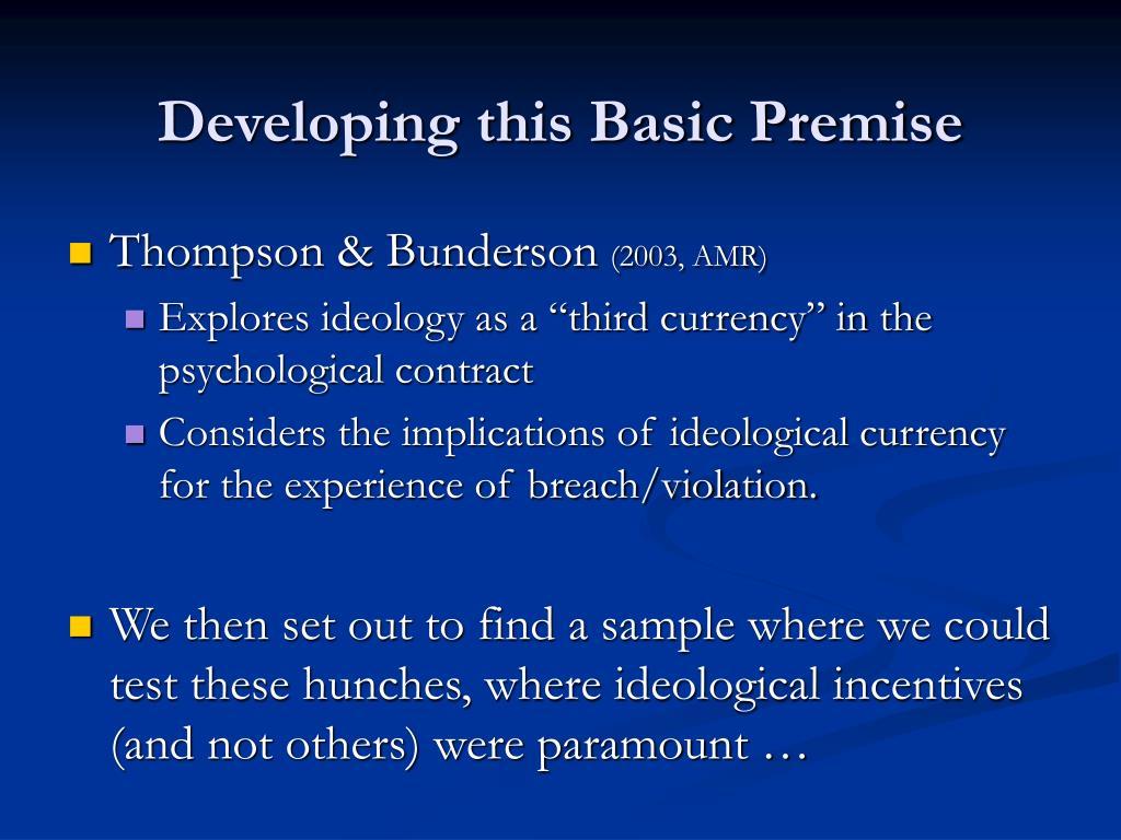 Developing this Basic Premise