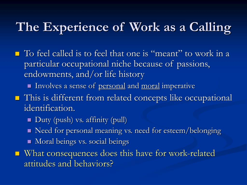 The Experience of Work as a Calling