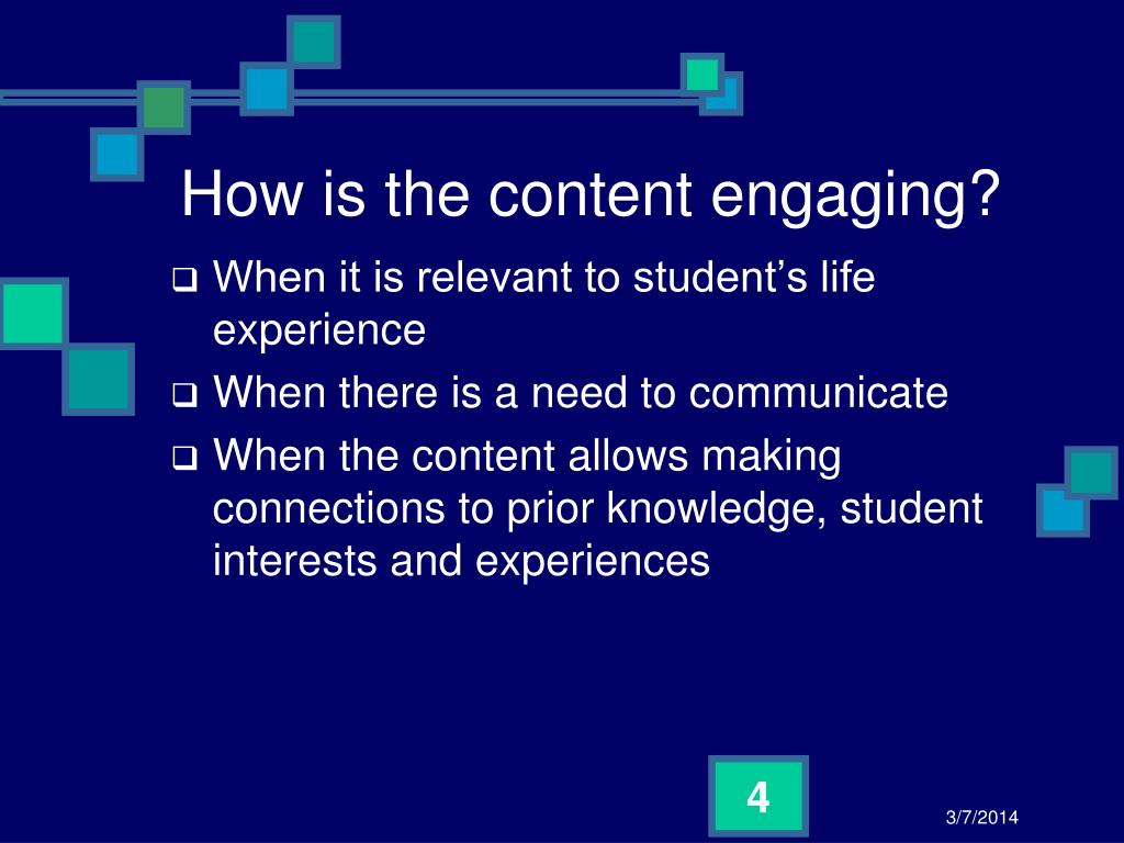 How is the content engaging?