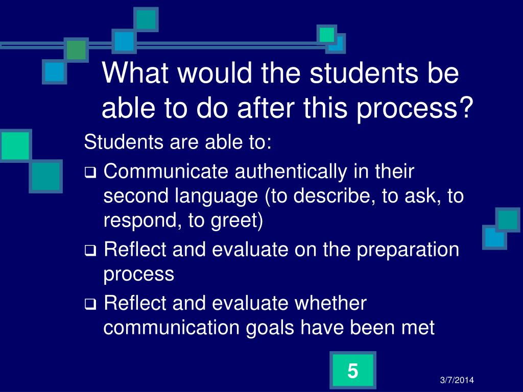 What would the students be able to do after this process?