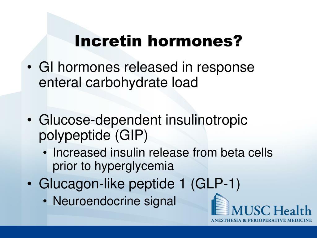 Incretin hormones?