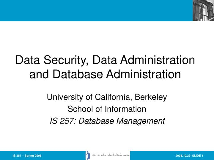 Data security data administration and database administration l.jpg