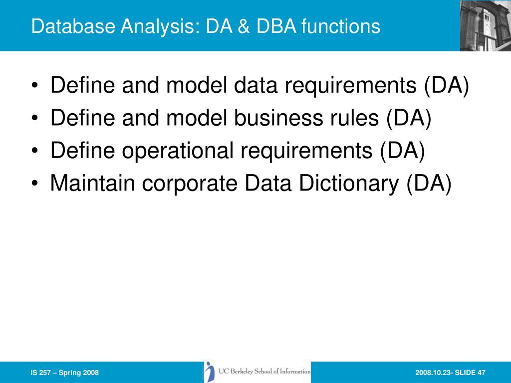 Database Analysis: DA & DBA functions
