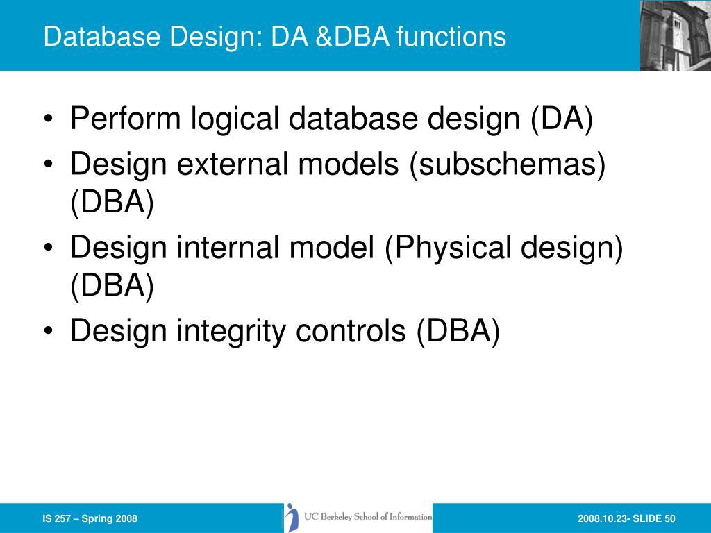 Database Design: DA &DBA functions