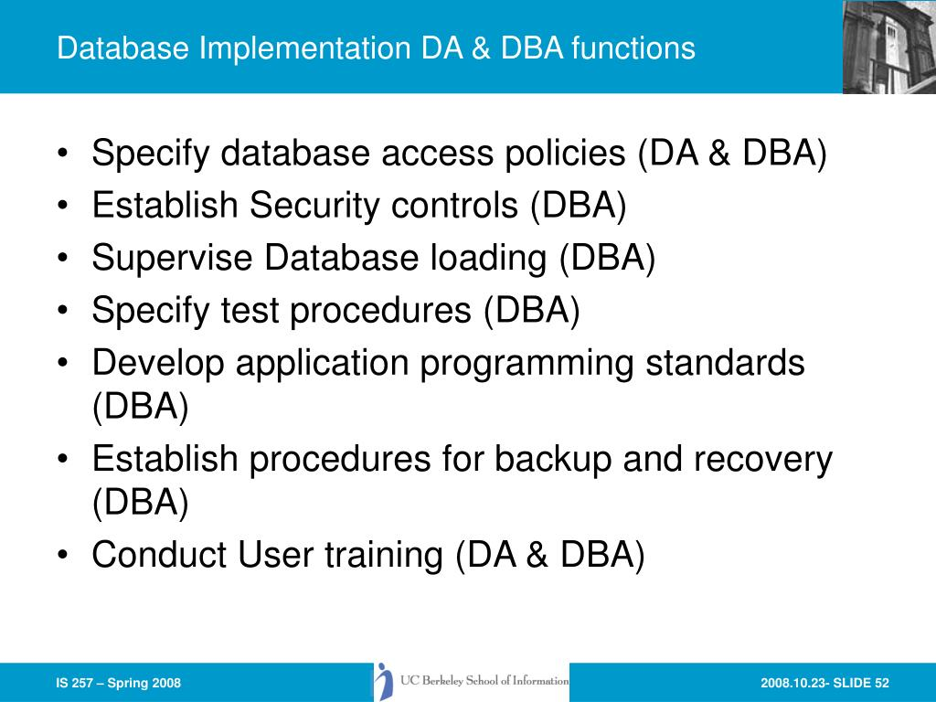 Database Implementation DA & DBA functions