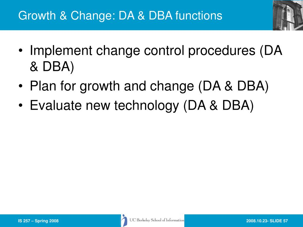 Growth & Change: DA & DBA functions